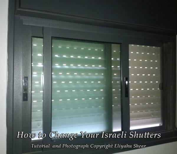 How to Change Israeli Shutters